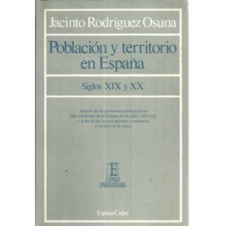 POBLACIÓN Y TERRITORIO EN ESPAÑA. Siglo XIX y XX