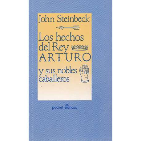 LOS HECHOS DEL REY ARTURO Y SUS NOBLES CABALLEROS.