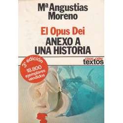 El Opus Dei. Anexo a una historia