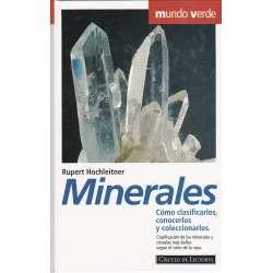 Minerales. Cómo clasificarlos, conocerlos y coleccionarlos