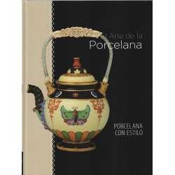 El Arte de la Porcelana. Porcelana con estilo