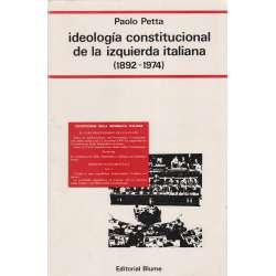Ideología constitucional de la izquierda italiana (1892-1974)