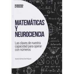Matemáticas y neurociencia. Las claves de nuestra capacidad para operar con números