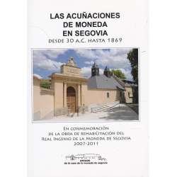 Las acuñaciones de moneda en Segovia desde 30 a.c hasta 1869