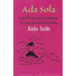 Ada Sola. Las fabulosas aventuras de una joven extasiada