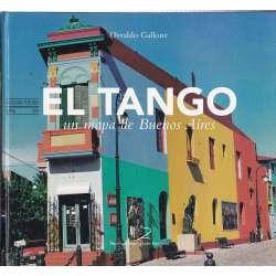 El Tango. Un mapa de Buenos Aires