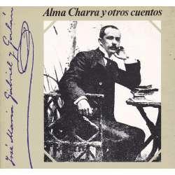 Alma Charra y otros cuentos