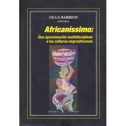 Africaníssimo: Una aproximación multidisciplinar a las culturas negroafricanas