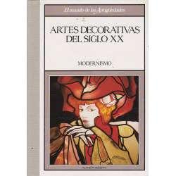 El mundo de las Antigüedades. Artes Decorativas del Siglo XX. El Modernismo