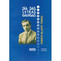 Día das letras galegas 1999. Roberto Blanco Torres