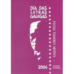 Días das letras galegas 2004. Xoaquín Lorenzo, Xocas