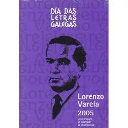 Día das letras galegas 2005. Lorenzo Varela