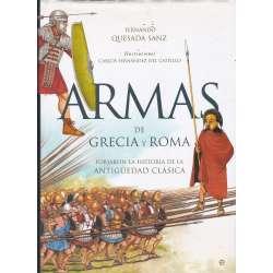 Armas de Grecia y Roma. Forjaron la historia de la Antigüedad clásica