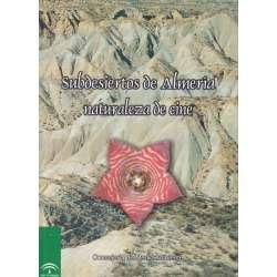 Subdesiertos de Almería. Naturaleza de cine