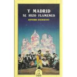 Y Madrid se hizo flamenco