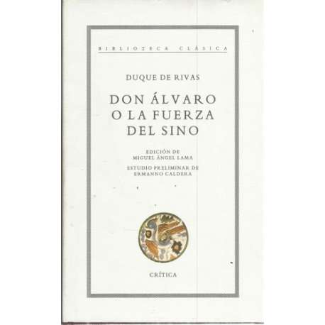 DON ÁLVARO O LA FUERZA DEL SINO / LANUZA
