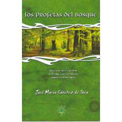 Los profetas del bosque