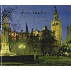 Esencias de los Caminos de Santiago / Essences of the Ways to Santiago