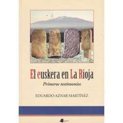 El euskera en La Rioja. Primeros testimonios