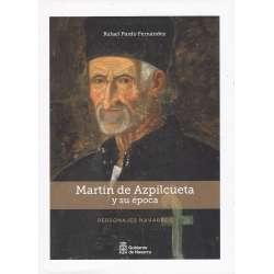 Martín de Azpilcueta y su época