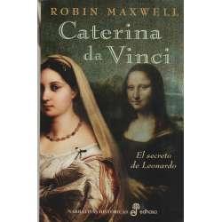 Caterina da Vinci. El secreto de Leonardo