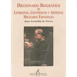 Diccionario biográfico de literatos, científicos y artistas militares españoles