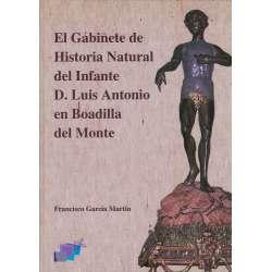 El Gabinete de Historia Natural del Infante D. Luis Antonio en Boadilla del Monte