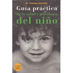 Guía prácitca de la salud y psicología del niño