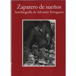 Zapatero de sueños. Autobiofrafía de Salvatore Ferragamo