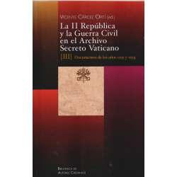 La II República y la Guerra Civil en el Archivo Secreto Vaticano. Tomo III: Documentos de los años 1933 y 1934