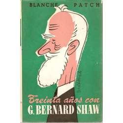 TREINTA AÑOS CON BERNARD SHAW