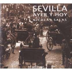 Sevilla. Ayer y hoy