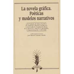 La novela gráfica. Poéticas y modelos narrativos