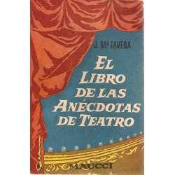 EL LIBRO DE LAS ANÉCDOTAS DE TEATRO