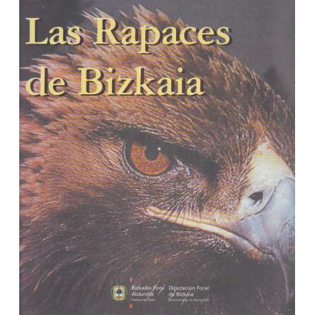 LAS RAPACES DE BIZKAIA.