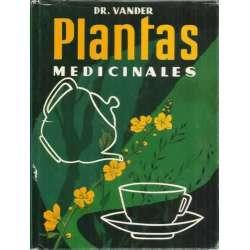 Plantas medicinales. Las enfermedades y su tratamiento por las plantas