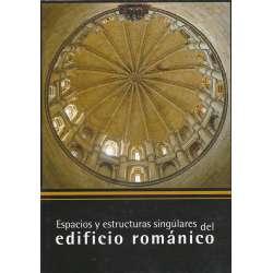Espacios y estructuras singulares del edificio románico