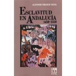Esclavitud en Andalucia 1450 - 1550