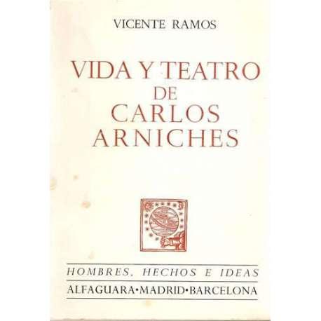 VIDA Y TEATRO DE CARLOS ARNICHES