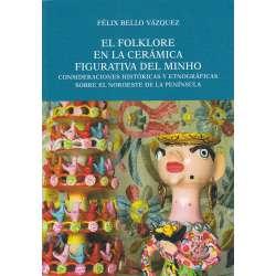 El folklore en la cerámica figurativa del Minho