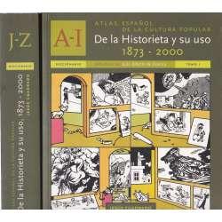 Atlas Español de la Cultura Popular. De la Historia y su uso 1873-2000. 2 Tomos