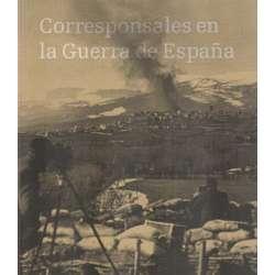 Corresponsales en la Guerra de España
