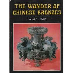 The wonder of chinese bronzes