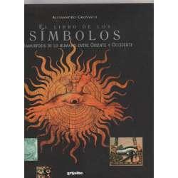 El libro de los símbolos. Metamorfosis de lo humano entre Oriente y Occidente