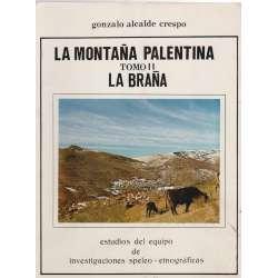La Montaña Palentina. Tomo II: La Braña