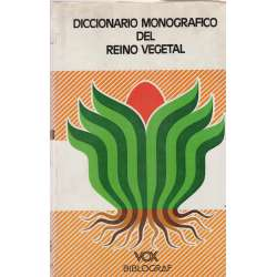 Diccionario monográfico del Reino Vegetal