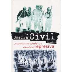 La fragmentación del poder y la violencia represiva