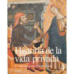 Historia de la vida privada. Tomo 4.- El individuo en la Europa feudal