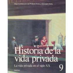 Historia de la vida privada. Tomo 9.- La vida privada en el siglo XIX