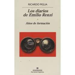 Los diarios de Emilio Renzi. Tomo I.- Años de formación